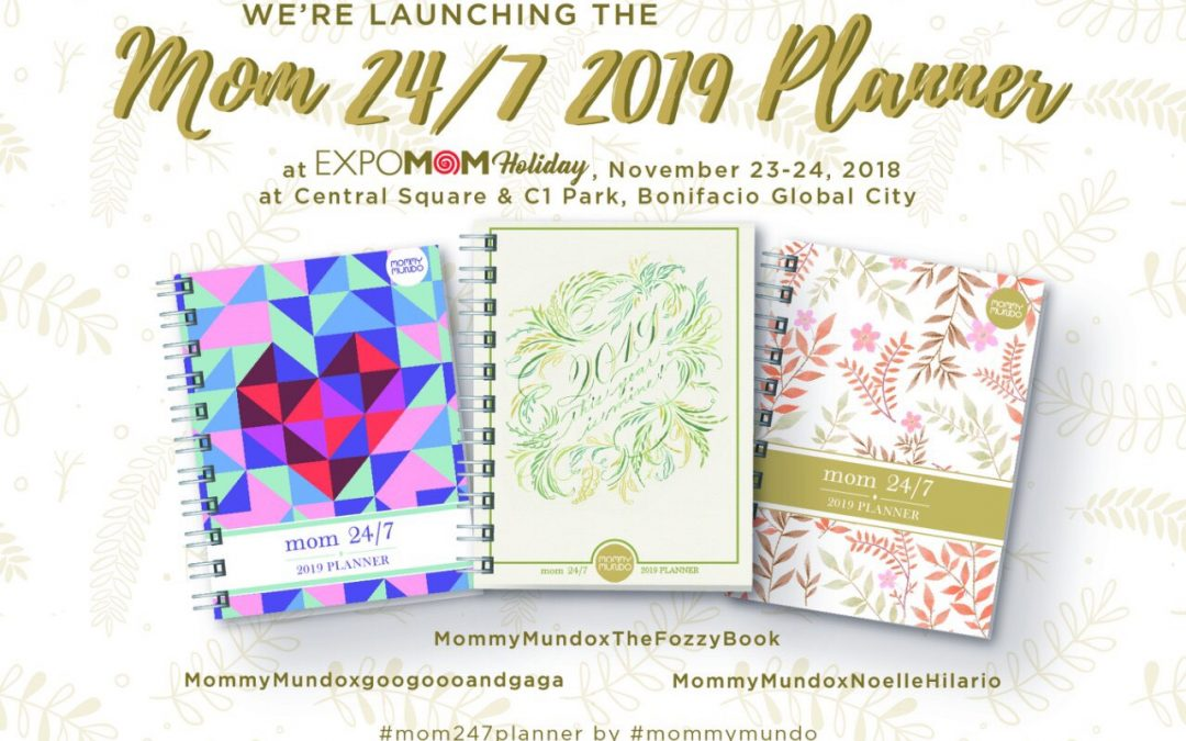 Launching of Mom 24/7 Planner 2019 at Expomom Holiday